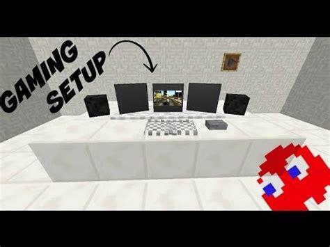 how to make a gaming setup minecraft how to make a gaming setup