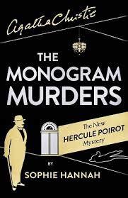 0008102384 the monogram murders the new the monogram murders the new hercule poirot mystery
