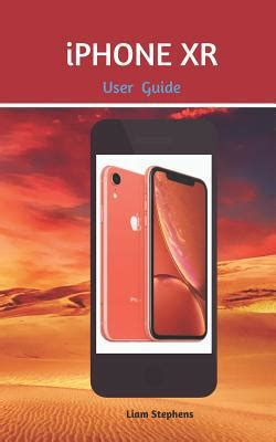 iphone xr user guide learn how to use the new iphone xr with this guide by liam