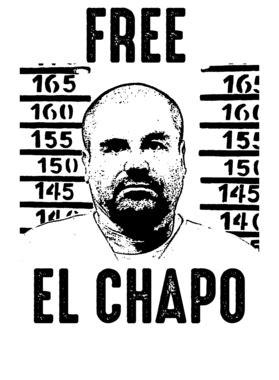 Free El Chapo Mexican Cartel Boss Gangster Fan T Shirt