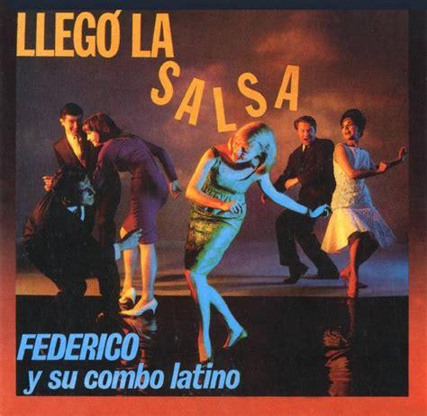 federico y su mundo la salsa en venezuela identidad latina