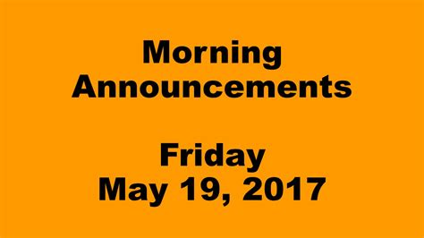 Morning Announcements Friday May 19 2017 The Round Table Elementary School Morning Announcements Template