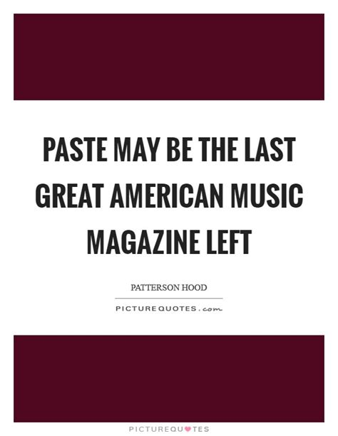 The Last American Soundtrack Paste Quotes Paste Sayings Paste Picture Quotes