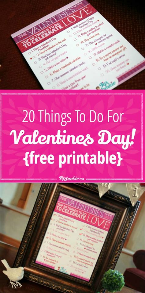 things for valentines day 20 things to do for valentines day free printable tip