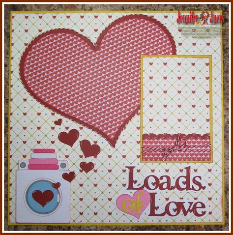 layout of scrapbook creative cricut designs more loads of love