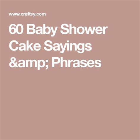 25 best ideas about baby shower cake sayings on