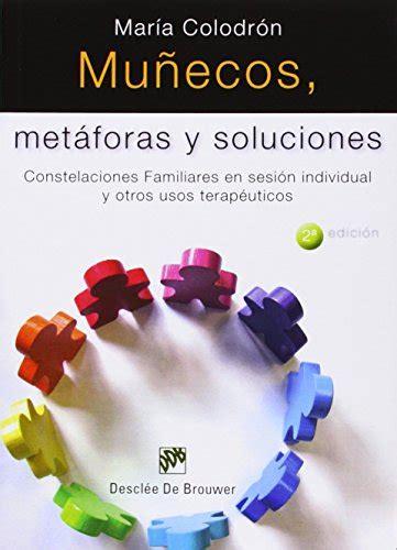 muecos metforas y soluciones 8433023551 libro mu 241 ecos met 225 foras y soluciones di colodr 243 n s 225 nchez mar 237 a