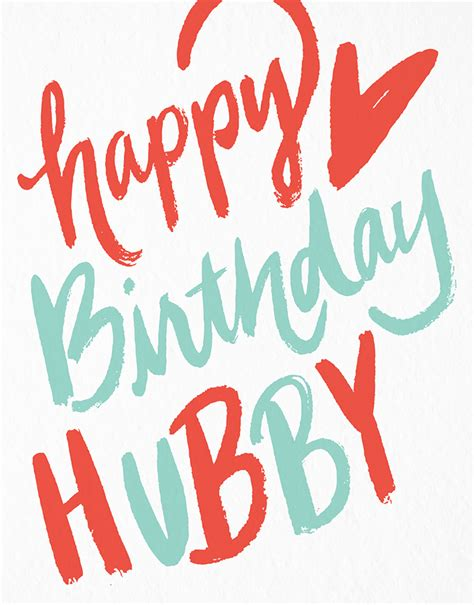 for hubby happy birthday hubby by 9th letter press postable