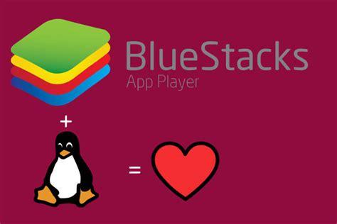 Bluestacks For Linux | download bluestacks linux and install on ubuntu 17 100
