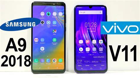 Samsung A10 Vs Vivo 91i by Samsung Galaxy A9 2018 Vs Vivo V11 Speed Test