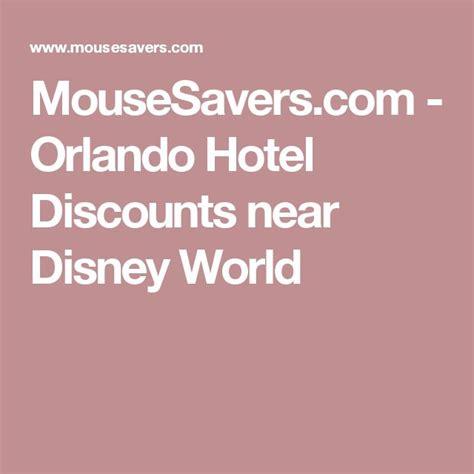 Mousesavers Sweepstakes - 1000 ideas about hotels near disney world on pinterest hotels disney dream