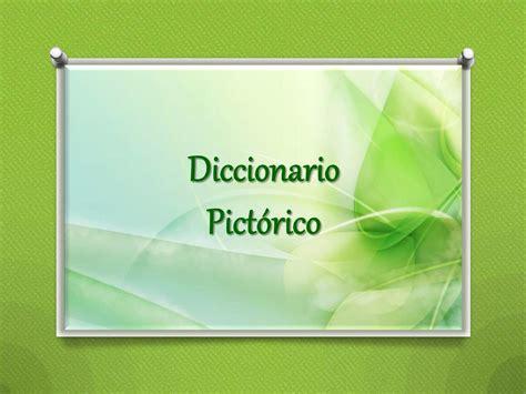 sonario o diccionario de calam 233 o diccionario pictorico