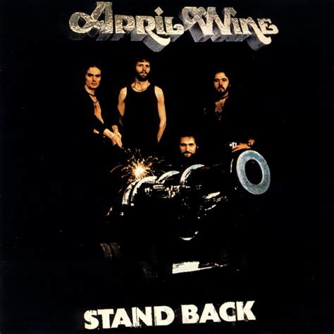 Dvd Ada Band april wine stand back lyrics genius