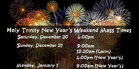 new year weekend new year s weekend mass times holy