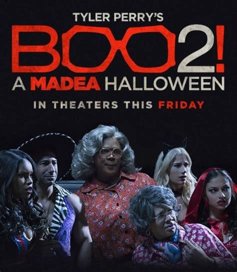 movies today tyler perrys boo 2 a madea halloween by tyler perry tyler perry s boo 2 a madea halloween in theaters this