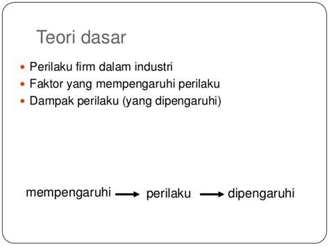 Ekonomi Industri Pendekatan Struktur Perilaku Dan Kinerja Lincolin ekonomi industri bab 2 hubungan struktur dan kinerja pasar