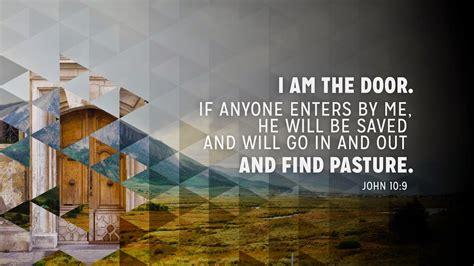 I Am The Door by The View From Chair Quot Jesus Is The Door Quot So Do We