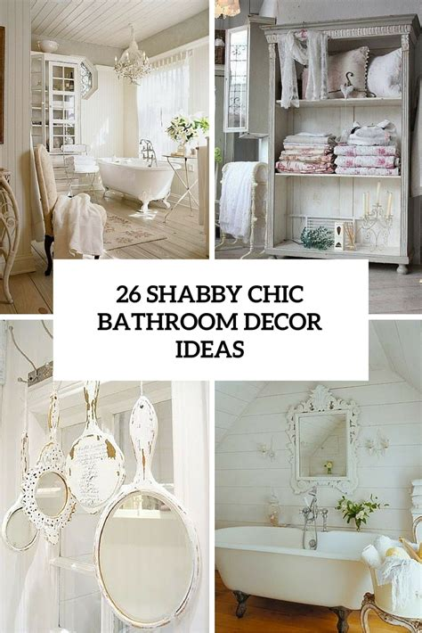 adorable shabby chic bathroom decor ideas shelterness