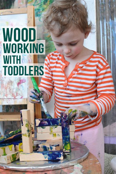 woodworking ideas for preschoolers wood working with your toddler building future engineers
