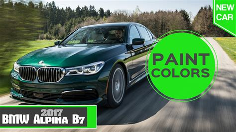 bmw paint colors 2017 alpina b7 paint colors