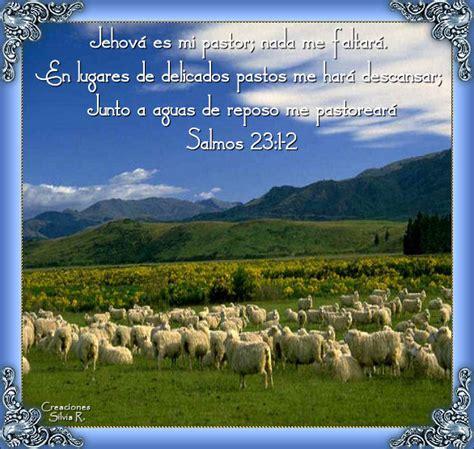 imagenes cristianas jehova es mi pastor jehova es mi pastor nada me faltara 2 detallitos