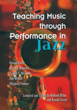 Teaching Music Through Performance by Teaching Music Through Performance In Jazz Vol J W