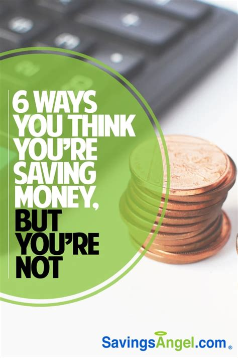 Stop 6 Ways You Re 6 Ways You Think You Re Saving Money But You Re Not