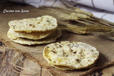 cucinare senza lievito sfoglie di pane senza lievito e senza olio le ricette di