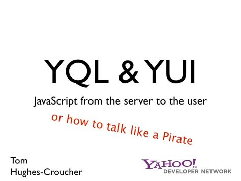 yql tutorial javascript yql and yui javascript from server to user