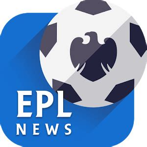 epl app epl news android apps on google play