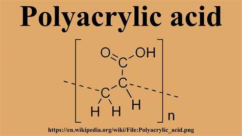 Acrylic Acid polyacrylic acid