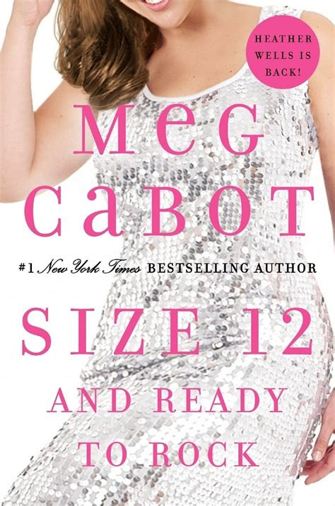 Book Review Size 12 Is Not By Meg Cabot by Rock And Roll All Forever