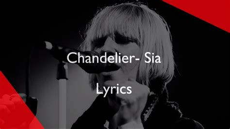 Chandelier Sia Lyrics Chandelier Sia Lyrics Letra