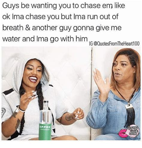 Chase You Meme - 25 best memes about chase you chase you memes
