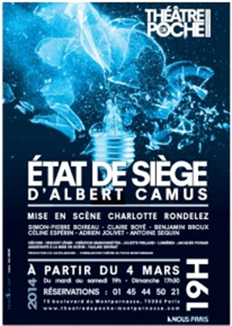 l ノtat de si鑒e camus critique th 234 atre spectacles etat de si 232 ge de albert