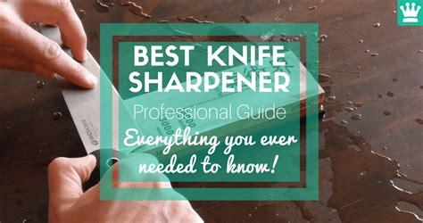 best kitchen knives 2018 ultimate buying guide best knife set best knife sharpener professional buying guide 2018