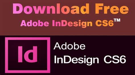 design expert 6 full version free download adobe indesign cs6 free and full version download with
