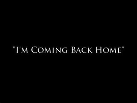 The M Is Coming by Quot I M Coming Back Home Quot Diss