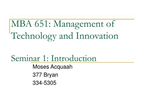 Mba Innovation And Technology Management by Ppt Mba 651 Management Of Technology And Innovation