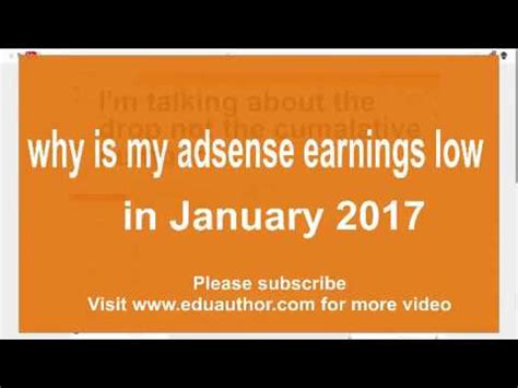 adsense earnings 2017 why are my adsense earnings low in 2017 youtube