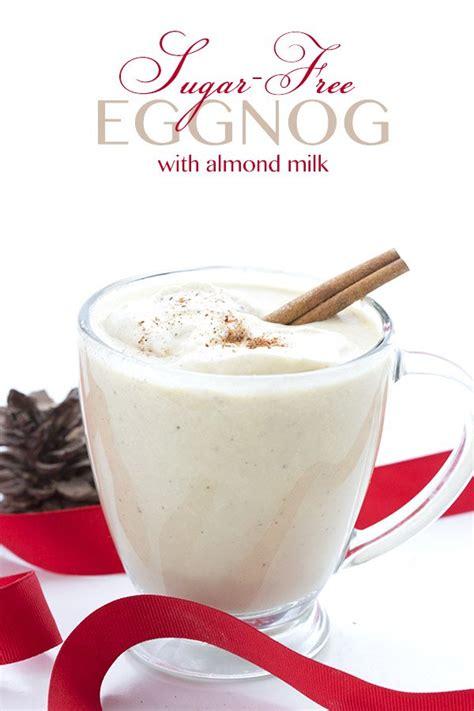 7 Foods To Make With Eggnog by Almond Milk Eggnog Nutrition