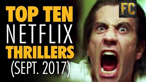 thriller best top ten thrillers on netflix best thriller on