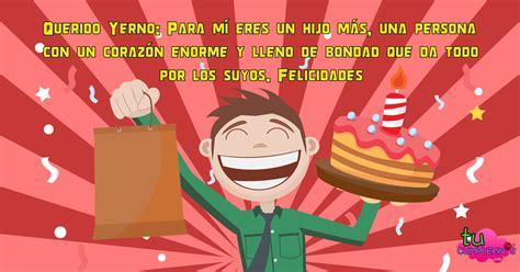 imagenes de feliz cumpleaños para un yerno tarjetas para un yernomensajes de cumplea 241 os y aniversarios