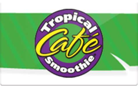 Tropicalsmoothie Com Gift Cards Check Balance - tropical smoothie gift card discount 9 80 off