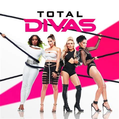 Wwe Total Divas S05e05 2017 Total Divas Totaldivas Twitter