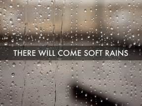 There Will Come Soft Rains Essay by There Will Come Soft Rains Literary Analysis