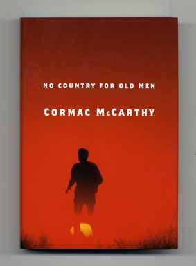 no country for old men cormac mccarthy 1st edition ioba member blogs books tell you why happy birthday cormac mccarthy