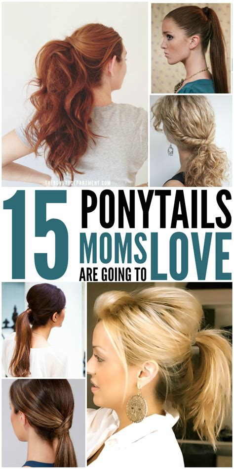 easy medium hairstyles for moms on the go 15 cute and quick ponytail ideas to spruce up mom hair