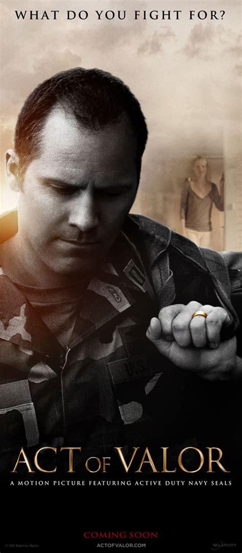 film act of valor adalah act of valor 2012 poster 1 trailer addict