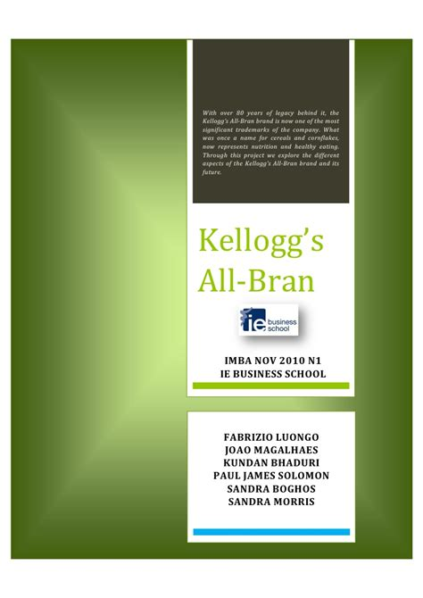 Kellogg Mba Strategy by Developing A Marketing Strategy For Kellogg S All Bran